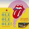 stáhnout The Rolling Stones Olé, Olé, Olé!