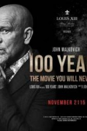 stáhnout 100 Years: The Movie You Will Never See